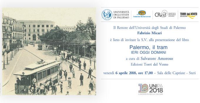 Palermo, il tram. Ieri Oggi Domani