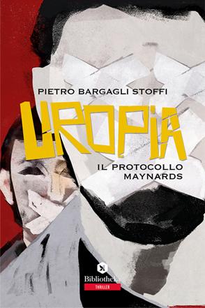 Uropia, il protocollo Maynards