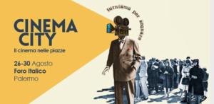 Palermo Cinema City, appuntamento dal 26 al 30 agosto al Foro Italico