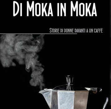 """""""Di Moka in Moka"""""""