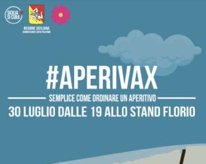 #AperiVax sbarca allo Stand Florio, seconda tappa dei vaccini nella movida